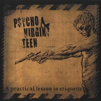 Psycho Virginteen - A Practical Lesson In Etiquette