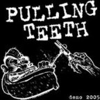 Pulling Teeth - Demo 2005