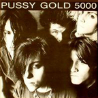 Pussy Galore - Pussy Gold 5000
