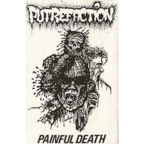 Putrefaction - Painful Death