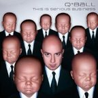 Q*Ball - This Is Serious Business