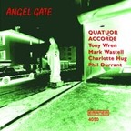 Quatuor Accorde - Angel Gate