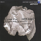 Quatuor Hêlios - John Cage · Credo In Us · More Works For Percussion