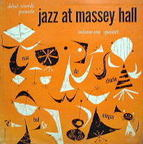 Quintet - Jazz At Massey Hall · Volume One