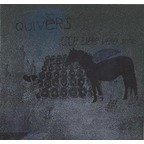 Quivers - Once There Were Some