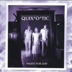 Quix*o*tic - Night For Day