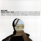 R/S - One · Snow Mud Rain