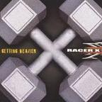 Racer X - Getting Heavier