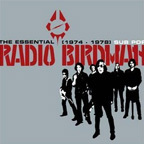 Radio Birdman - The Essential Radio Birdman (1974 - 1978)
