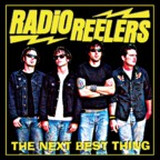 Radio Reelers - The Next Best Thing