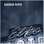 Railroad Earth - Elko