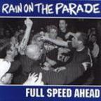 Rain On The Parade - Full Speed Ahead