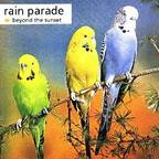 Rain Parade - Beyond The Sunset