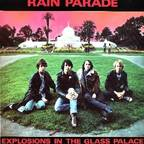 Rain Parade - Explosions In The Glass Palace
