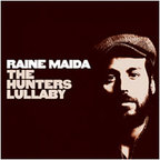 Raine Maida - The Hunters Lullaby