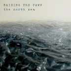 Raising The Fawn - The North Sea