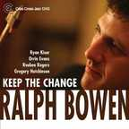 Ralph Bowen - Keep The Change