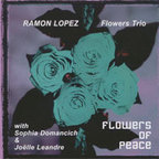 Ramon Lopez Flowers Trio - Flowers Of Peace