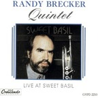 Randy Brecker Quintet - Live At Sweet Basil