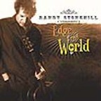 Randy Stonehill - Edge Of The World
