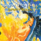 Randy Stonehill - Spirit Walk