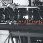 Ray Armando And His Playground Quintet - Mallet Hands