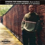Ray Cappo - Expanding Your Human Potential: Balance And Growth · A Spoken Word CD And Workshop By Ray Cappo For Life Transformation