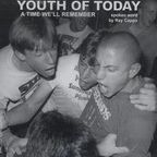 Ray Cappo - Youth Of Today · A Time We'll Remember