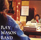 Ray Mason Band - When The Clown's Work Is Over