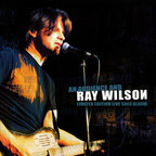 Ray Wilson - An Audience And Ray Wilson