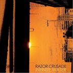 Razor Crusade - Infinite Water
