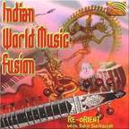 Re-Orient - Indian World Music Fusion