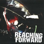 Reaching Forward - s/t