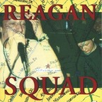 Reagan Squad - Golden Mile