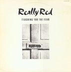 Really Red - Teaching You The Fear