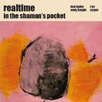 Realtime - In The Shaman's Pocket