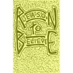 Reason To Believe - s/t
