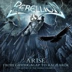 Rebellion - Arise · From Ginnungagap To Ragnarök · The History Of The Vikings Volume III