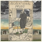 Recreational Drugs - s/t