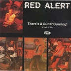 Red Alert - There's A Guitar Burning!