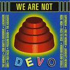 Red Faced - We Are Not Devo