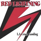 Red Lightning - L.A. Crash Landing