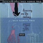 Red Norvo Trio - Dancing On The Ceiling With The Red Norvo Trio