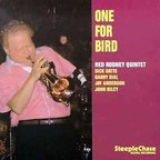 Red Rodney Quintet - One For Bird