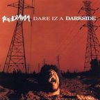 Redman - Dare Iz A Darkside