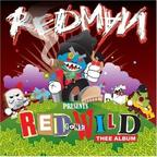 Redman - Red Gone Wild · Thee Album