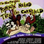 Reel Big Fish - The Ska Parade: Runnin' Naked Thru The Cornfield
