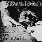 Regurgitate - Sodomy And Carnal Assault