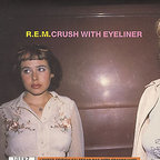 REM - Crush With Eyeliner