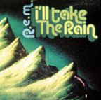 REM - I'll Take The Rain